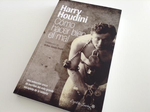 """Libro """"Cómo hacer bien el mal"""" de Harry Houdini"""